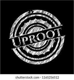 Uproot chalkboard emblem written on a blackboard