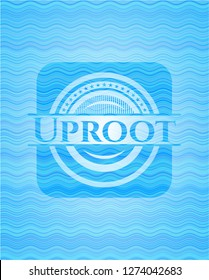 Uproot water concept badge background.