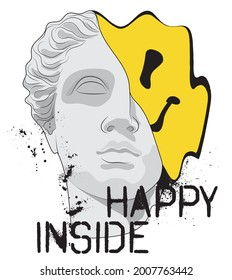 Urban greek statue illustration print with smiley emoji and graffiti happy inside slogan for graphic tee t shirt - Vector
