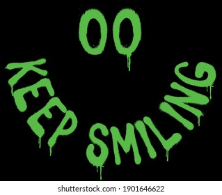 Urban neon graffiti keep smiling slogan print with smile face - Hipster graphic vector pattern for tee - t shirt and sweatshirt