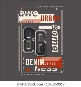 urban street graphic design typography t shirt vector illustration and other use