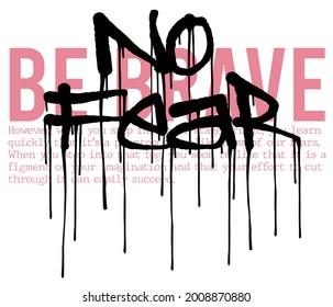 Urban typography graffiti no fear slogan print for man - woman graphic tee t shirt - Vector