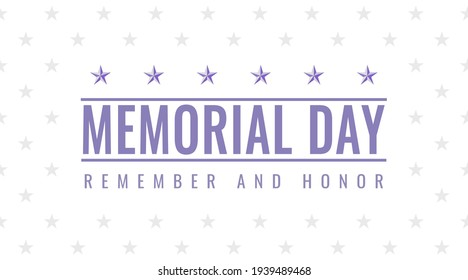 US Memorial Day in abstract style on white background with stars. Remember and Honor slogan. USA national holiday. Celebration greeting card. Vector