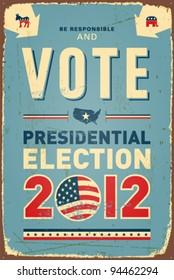 US presidential 2012 election Vintage metal sign. Vector EPS10. Grunge effects can be removed.