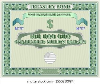 US Treasury bond blank in green frame and one hundred million dollars inscription