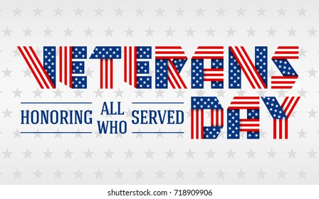 US Veterans Day greeting card. Text made of interlaced ribbons with USA flag's stars and stripes. Vector illustration.