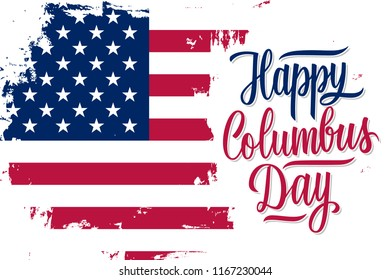USA Columbus Day celebrate banner with United States national flag brush stroke background and hand lettering Happy Columbus Day. Vector illustration.