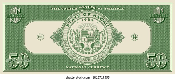 USA fictional paper money. Dedicated to the 50th State of Hawaii. Reverse of fifty dollars banknote with seal in center. Fiftieth