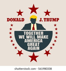 USA - January, 2017: A vector illustration of a businessman icon in flat style and the US President Donald Trump name. Himself quote text. Together we will make America great again