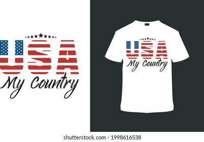 USA My Country T shirt Design, apparel, vector illustration, graphic template, print on demand, textile fabrics, retro style, typography, vintage, 4th july t shirt
