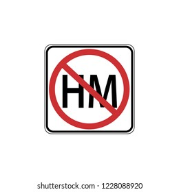USA traffic road sign. transport of hazardous material is prohibited . vector illustration
