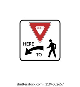 USA traffic road signs. yield here to pedestrians crossing. vector illustration