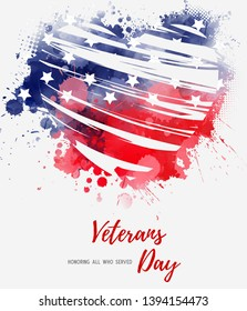 USA Veterans day background. Abstract grunge watercolor flag in grunge heart shape. Template for holiday banner, invitation, flyer, etc.