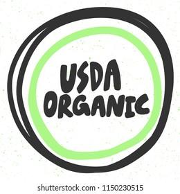 USDA organic. Sticker for social media content. Vector hand drawn illustration design. Bubble pop art comic style poster, t shirt print, post card, video blog cover