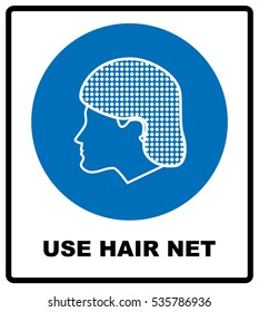 Use hair net sign. Vector illustration