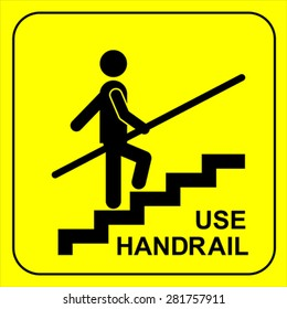 Use Handrail sign, vector