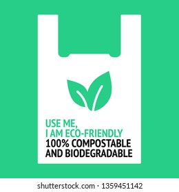 Use me, I am eco-friendly. Design for organic bag. 100% biodegradable and compostable. Plastic free.