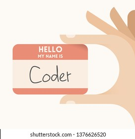 User holding card Hello, my name is Coder (programmer). Concepts - Programming, IT (information technology) industry, freelancing, computer languages, software development and writing programs.