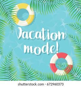 Vacation mode! - Summer illustration, vector eps10
