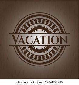 Vacation vintage wood emblem