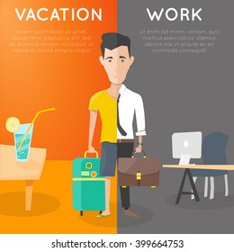 vacation vs work concept. business man in rest and job comparison. escape from routine work. vector illustration