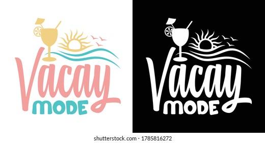 Vacay Mode Printable Vector Illustration