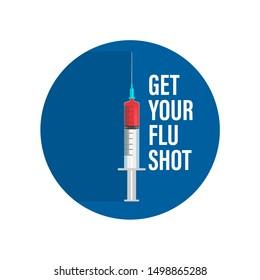 Vaccination. Get your Flu Shot. Medical poster. Health care. Vector medicine illustration.10 eps.