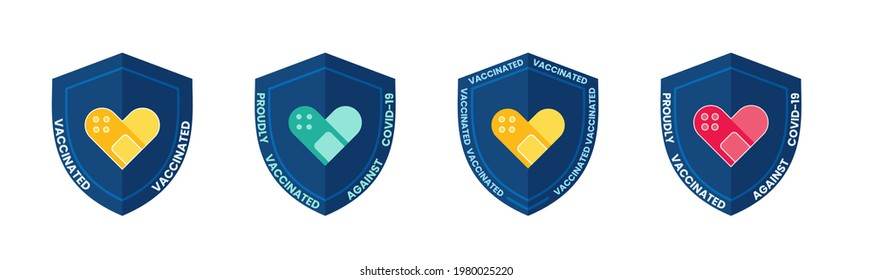 Vaccination shield shaped badge with quote -  vaccinated against covid-19. Coronavirus vaccine stickers with medical plaster as heart symbol. Vector illustration