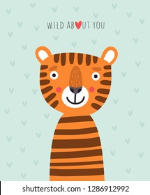 Valentine card with a tiger. Wild about you