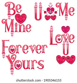 Valentine word art stickers. Be mine and love you labels. Forever yours text. You and me label. Valentine's Day set of 4 word art. Love emoticon stickers. Heart pattern vector lettering. Gradient text