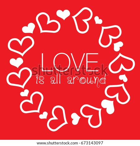 Valentines card heart love all around stock vector royalty free valentines card with heart and love is all around phrase vector illustration m4hsunfo