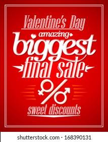 Valentine`s day amazing sale, sweet discounts typographic design.