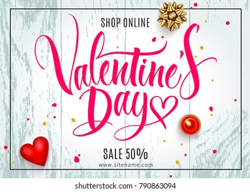 Valentine's Day background with 3D heart, bow and red candle on wood texture. Handwritten modern calligraphy. Template for greeting card, invitation, poster, banner and any design. Vector illustration
