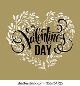 Valentines day card design Hand drawn text. Flowers hearts wreath. Vector illustration EPS10