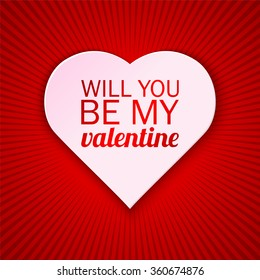 Valentine's day card on a bright red background with Will You Be My Valentine text. Vector illustration.