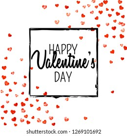 Valentines day card with red glitter hearts. February 14th. Vector confetti for valentines day card template. Grunge hand drawn texture. Love theme for voucher, special business ad, banner.