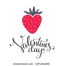 Valentines day card. Strawberry icon. Isolated on white background. Hand written font