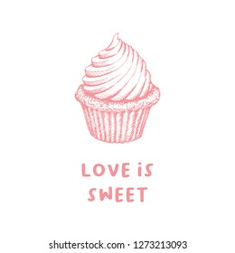 Valentines Day Cupcake Greeting Card or Poster with Capcake Sketch. Laser Cutting File Isolated on White Blackground. Vector Engraved with Lettering Wishes Love Is Sweet