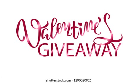 Valentine's Day Giveaway hand drawn brush lettering. Perfect holiday promo template for social media contest