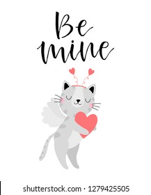 Valentines day greeting card with cute cat and text Be mine. Vector illustration.