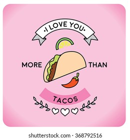 Valentine's day greeting card design featuring tacos