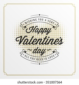 Valentine's Day greeting card or poster vector illustration. Retro typographic design and halftone heart shape Golden Style background. Happy Valentines Day background, Valentine Card, Love Concept.