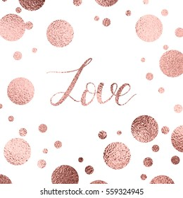 Valentines day greeting card with rose gold lettering and sparkle dots.