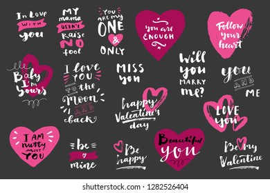 Valentine's day hand lettered love messages with hearts. Mama Didn't Raise No Fool, Will You Marry Me, Happy Valentines Day, You and Me. Modern calligraphy. Photo overlays, T-shirt, bag. Vector