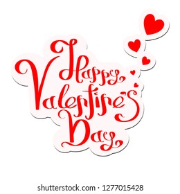 Valentine's Day Holiday Hand Lettering Text Isolated On White Background. Vector Illustration.