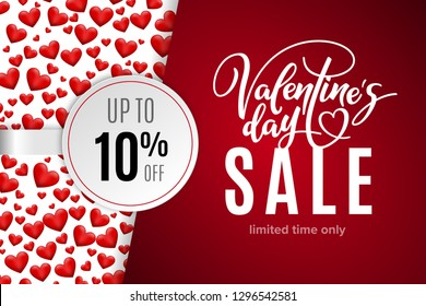 Valentine's day holiday sale 10 percent off with red hearts and lettering. Limited time only. Template for a banner, poster, shopping, discount, invitation. Vector illustration for your design
