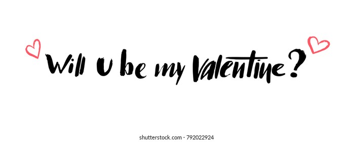 """Valentines day love hand drawn lettering with hearts. Modern calligraphy. Vector. Quote: """"Will you be my valentine?"""" For banner/ poster/ greeting card/ website/ fashion print. Love and hearts theme."""