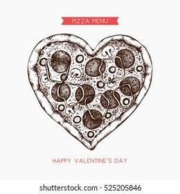 Valentine's Day Menu Design. Hand drawn pizza illustration. Vector sketch. Vintage template.