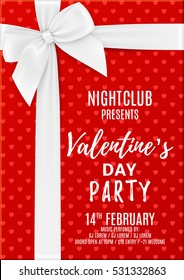 Valentine's Day party flyer. Top view on red gift box with white bow. Beautiful greeting card. Design of invitation to nightclub. Vector illustration.
