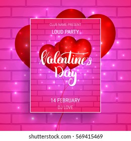 Valentines Day party poster with glossy heart balloons, lights and calligraphy.